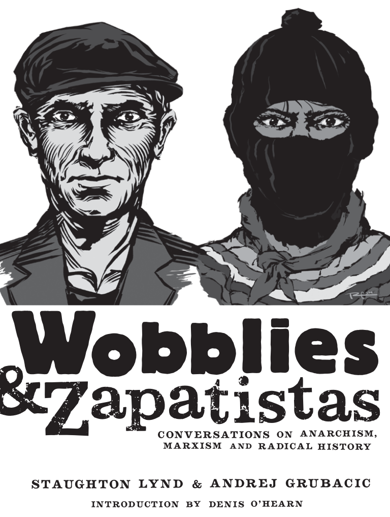a-g-andrej-grubacic-wobblies-and-zapatistas-1.png